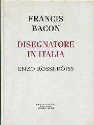 Risultati immagini per francis bacon disegnatore in italia libro